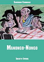 Manongo Nongo de Soberano Canhanga